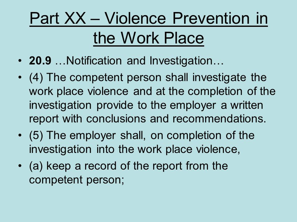 Part XX – Violence Prevention in the Work Place