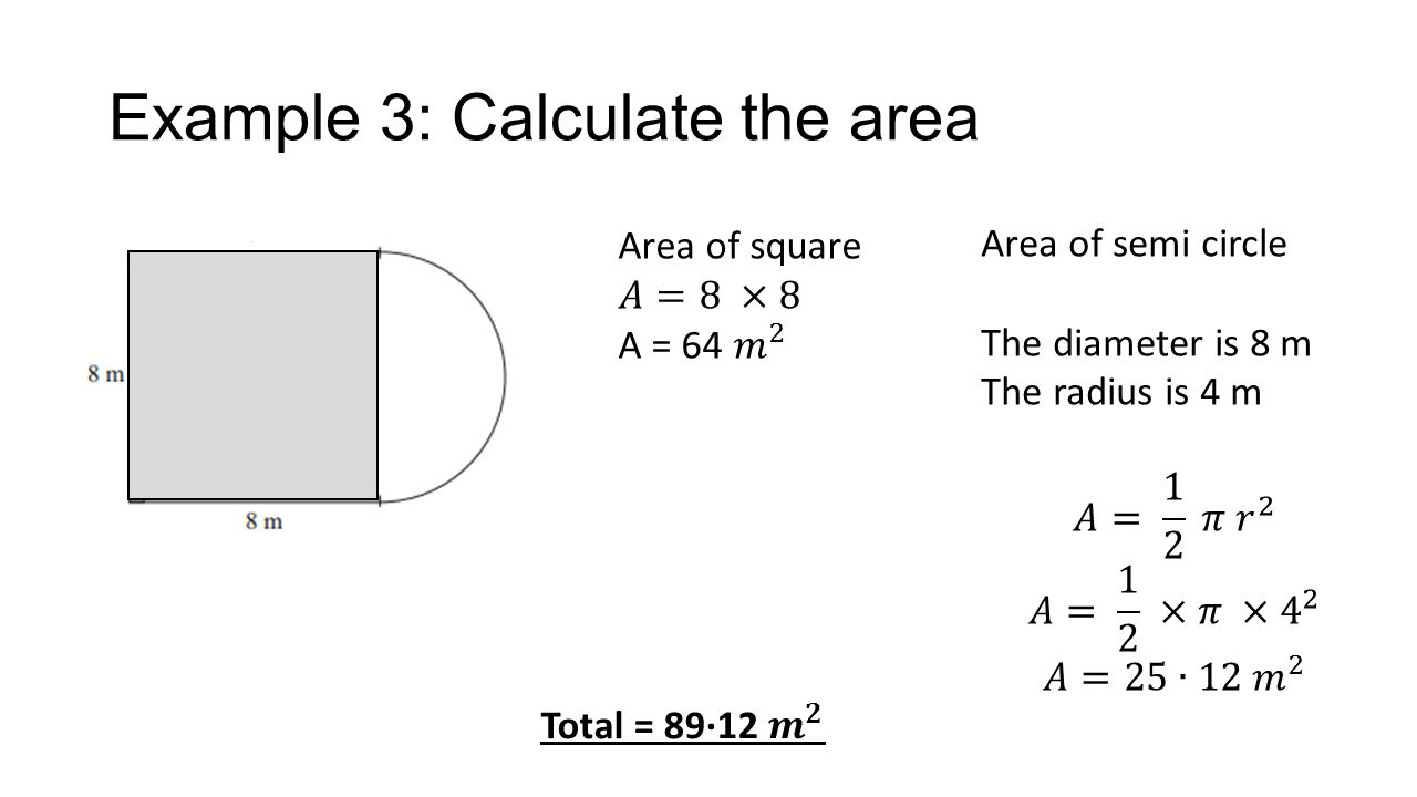 12 Example €�semicircle What Is The Formula Used To Find The Area Of An
