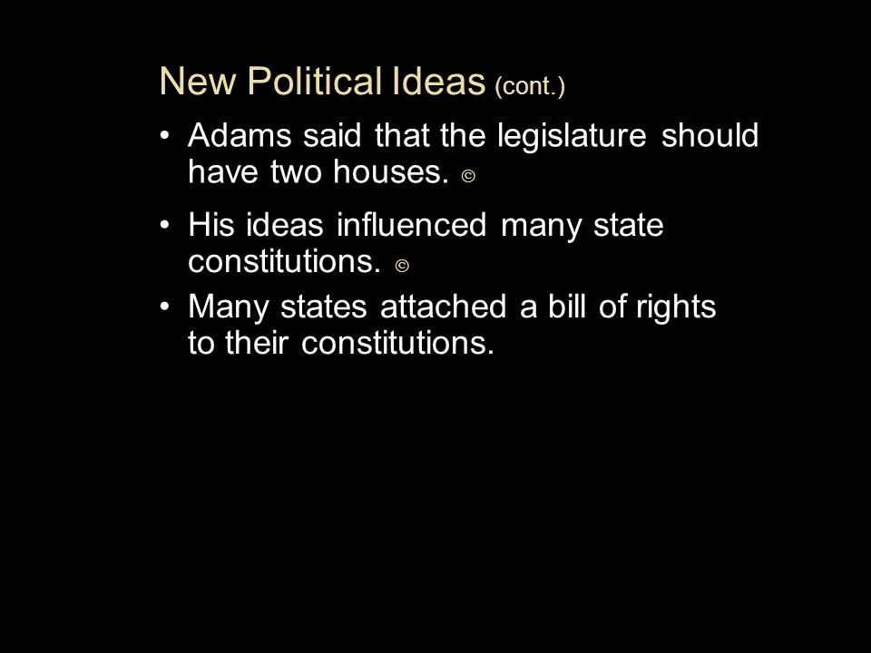 New Political Ideas (cont.)