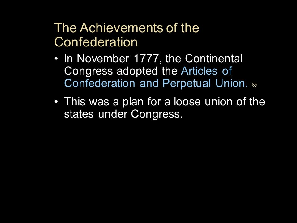 The Achievements of the Confederation