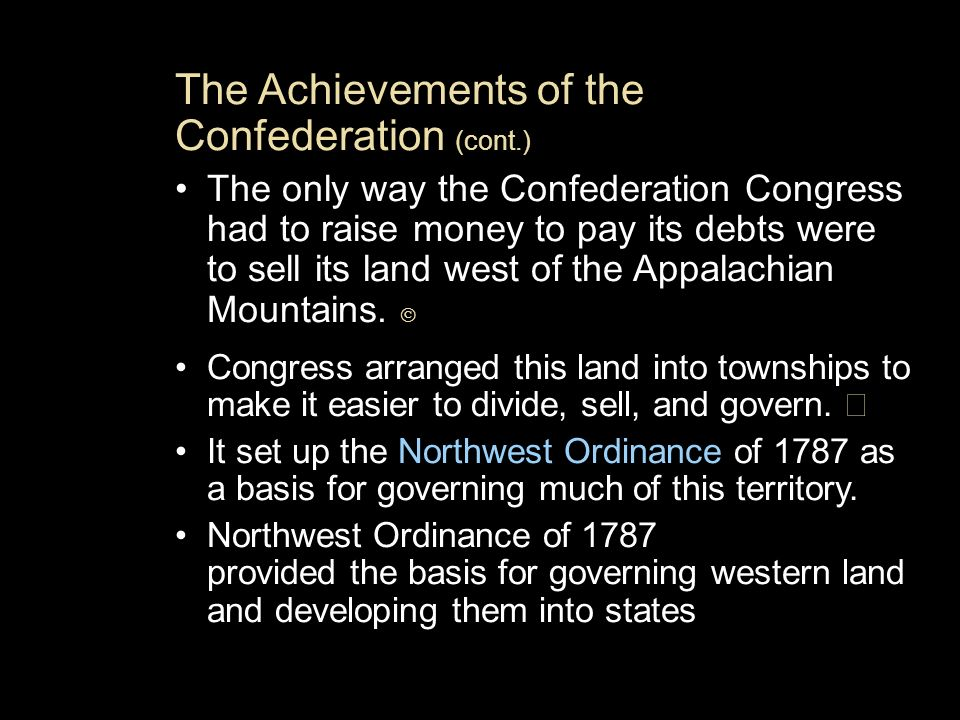 The Achievements of the Confederation (cont.)