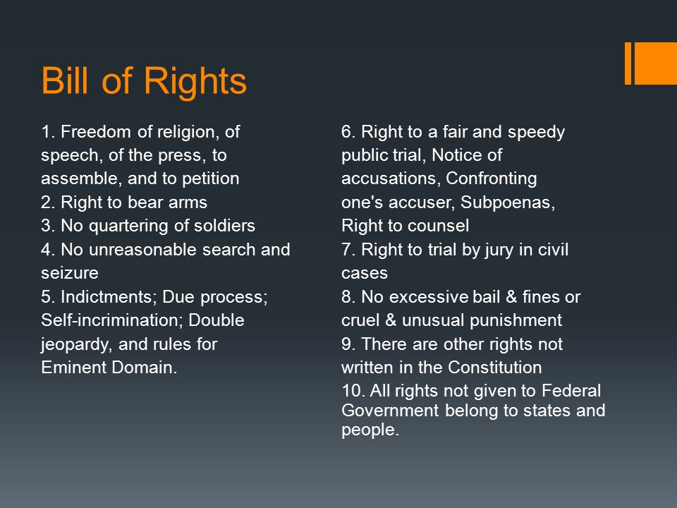 Bill of Rights 1. Freedom of religion, of