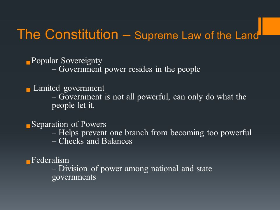 The Constitution – Supreme Law of the Land