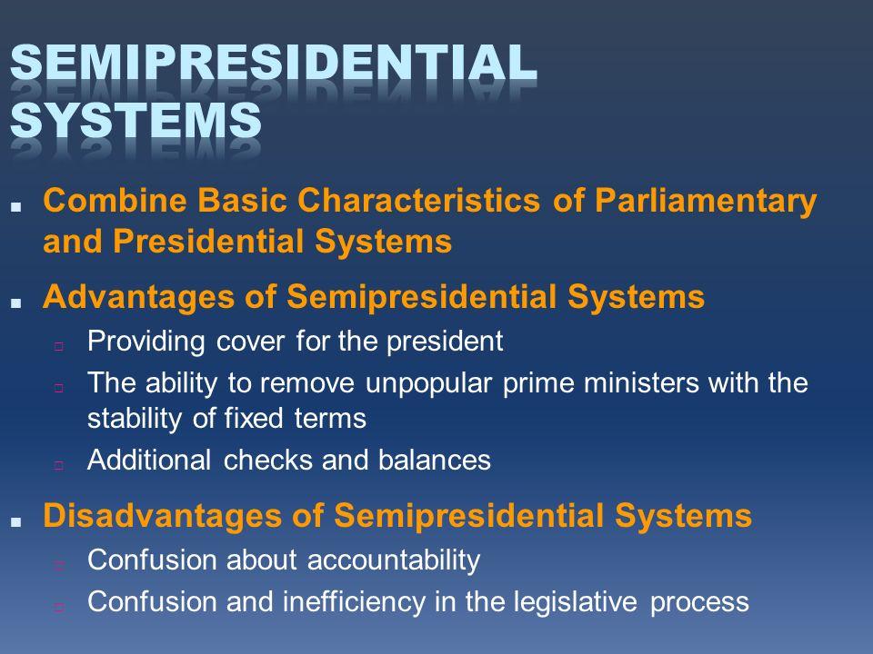 presidential systems Parliamentary or presidential system of government politics  parliamentary or presidential system  systems, the presidential system.