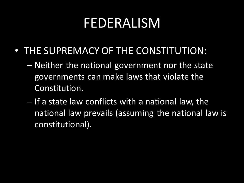 federalism united states constitution and civics Students study the assumptions upon which governments are founded, and the organizations and strategies governments employ to achieve their goals with specific respect to the united states, students learn the underlying principles of representative democracy, the constitutional separation of powers, and the rule of law.