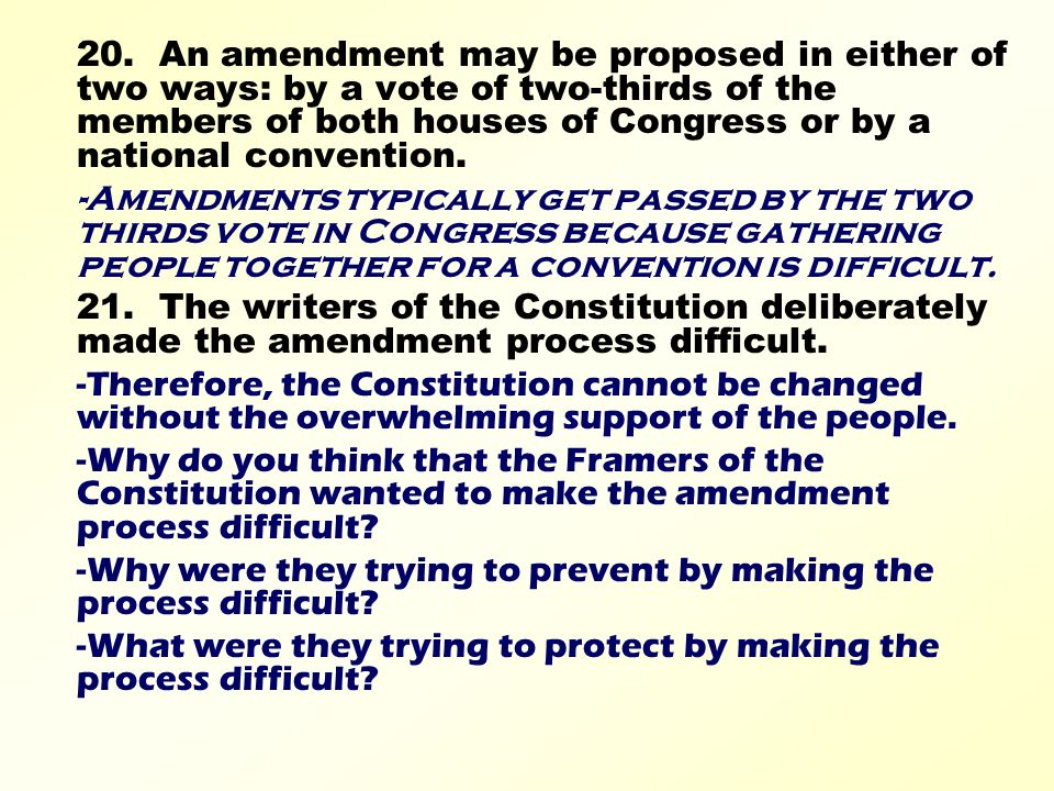 the difficulty in amending the constitution