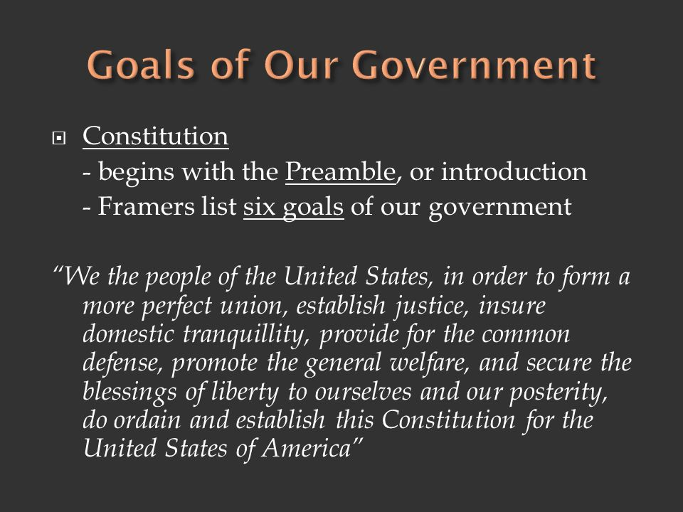 Goals of Our Government