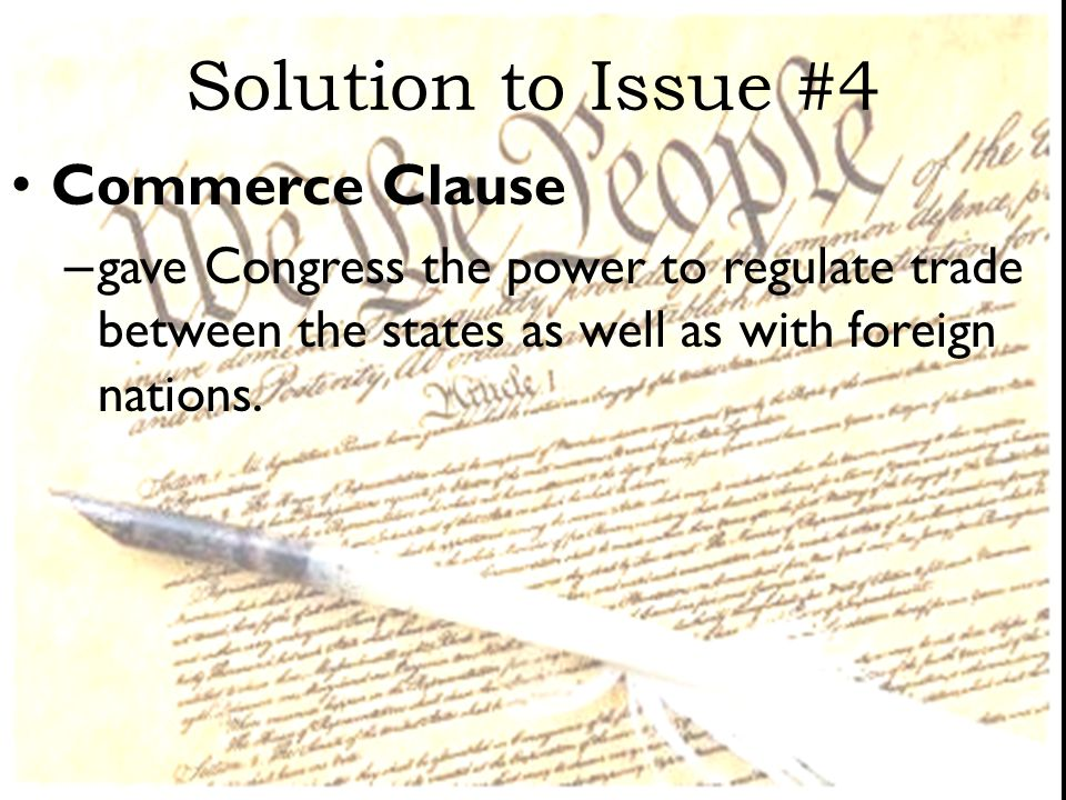 Solution to Issue #4 Commerce Clause