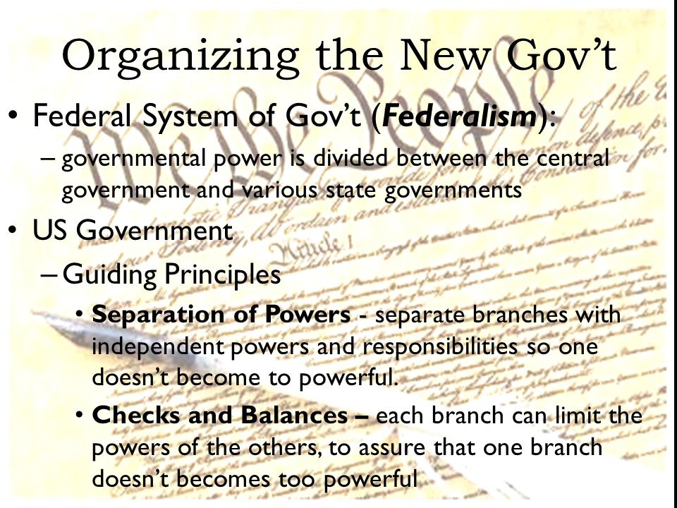 Organizing the New Gov't