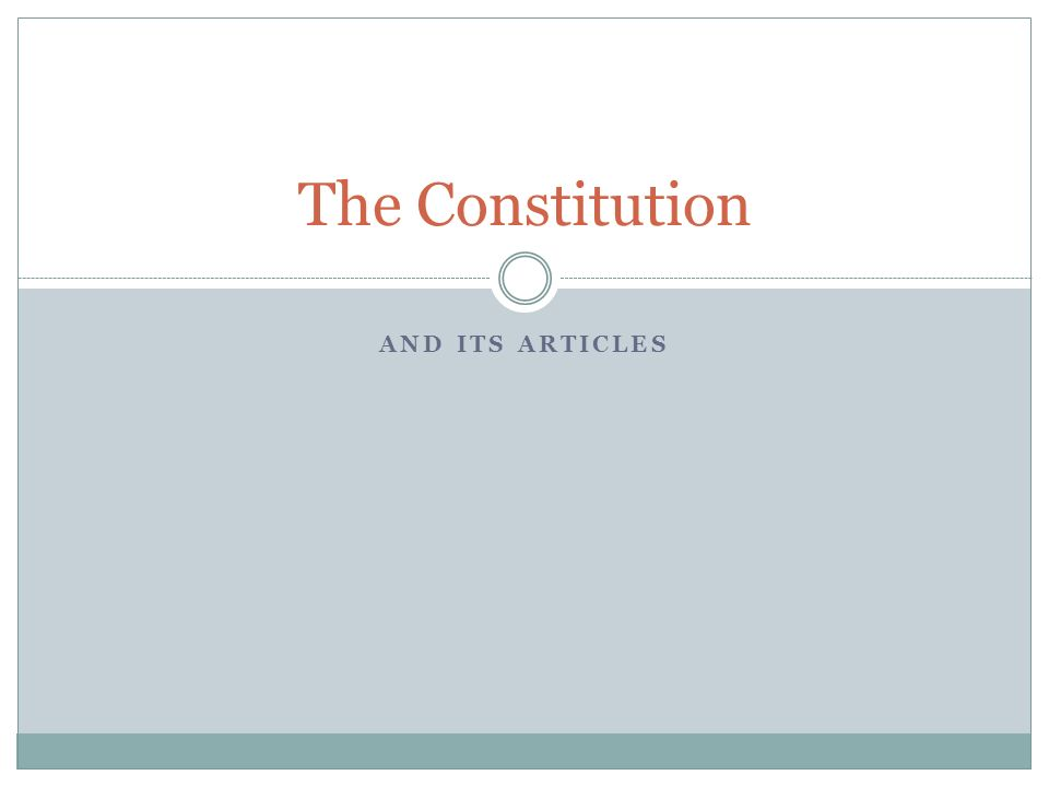 The Constitution And its articles