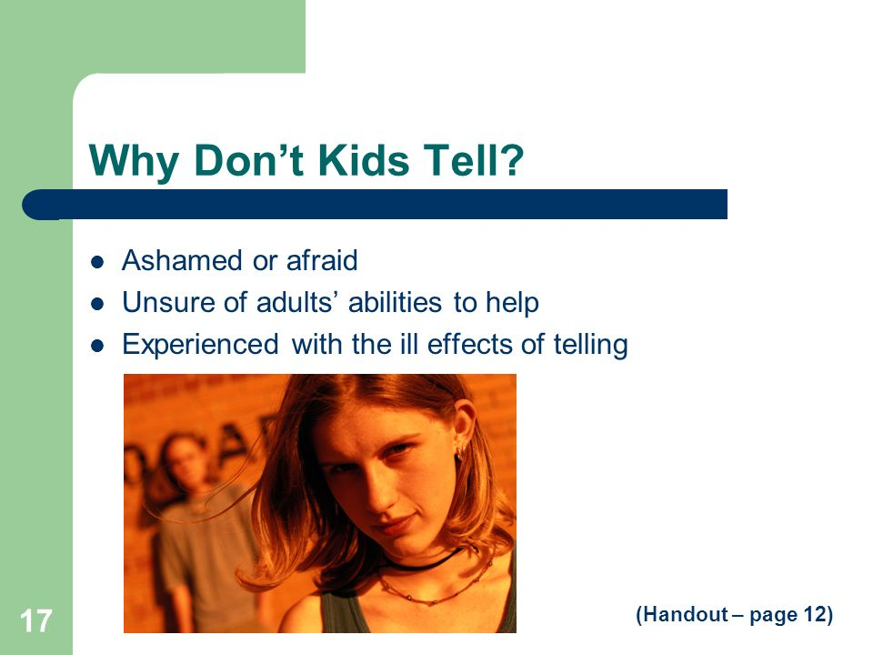 Why Don't Kids Tell Ashamed or afraid