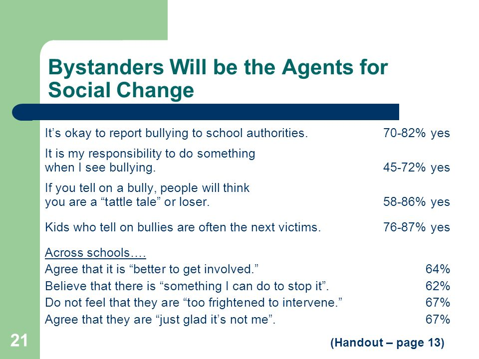 Bystanders Will be the Agents for Social Change