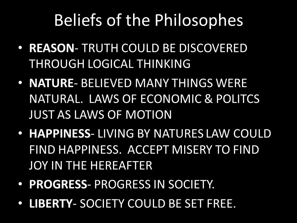 Beliefs of the Philosophes
