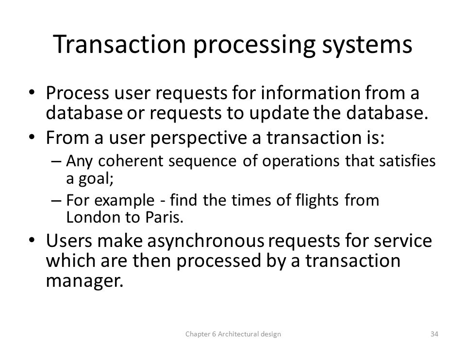 transaction processing system essay The evolution of a transaction processing system submission for high performance transaction systems workshop, september 2005 mark little.