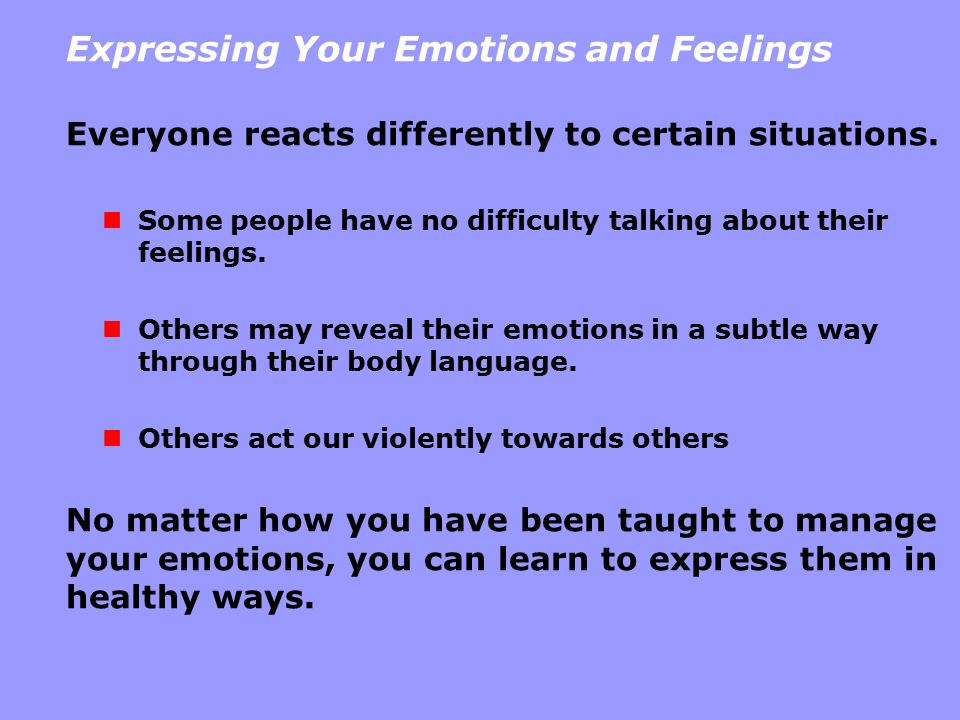 Expressing Your Emotions and Feelings