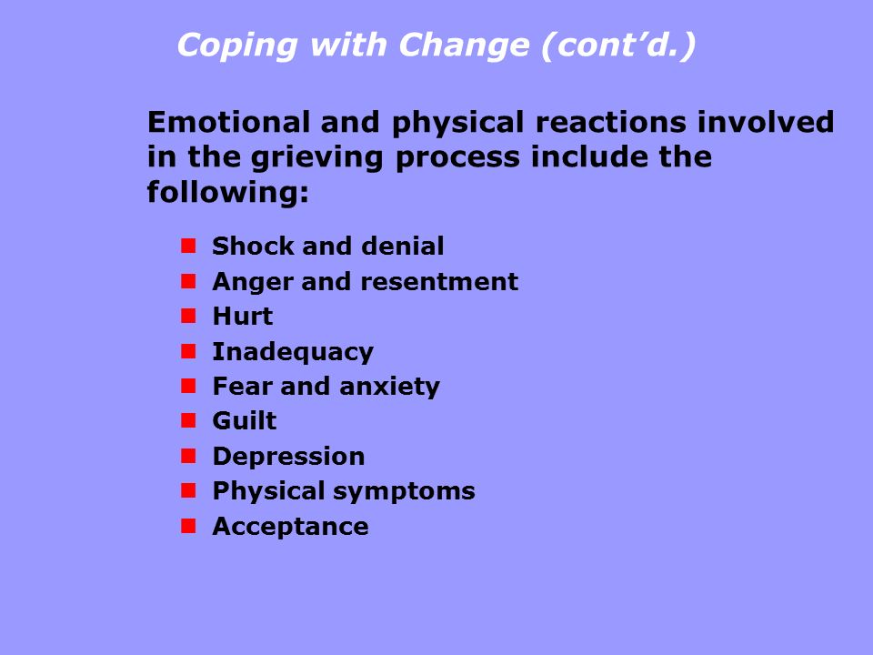 Coping with Change (cont'd.)