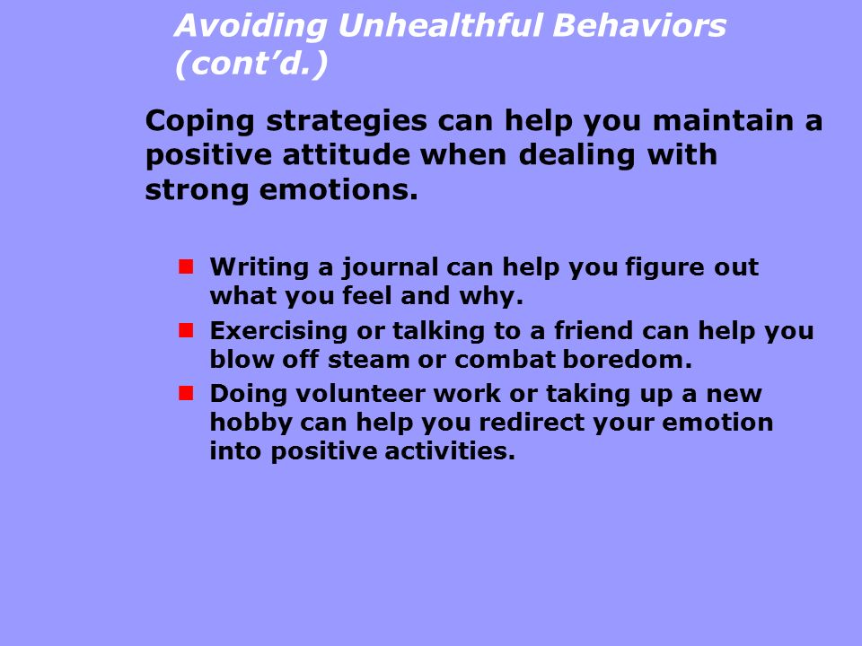 Avoiding Unhealthful Behaviors (cont'd.)