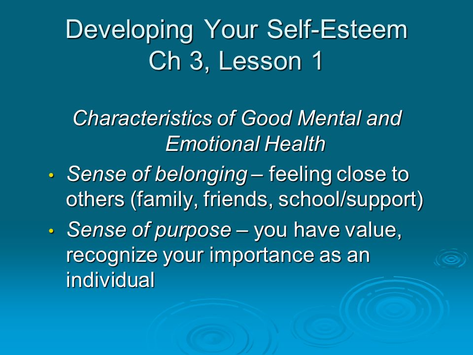 Developing Your Self-Esteem Ch 3, Lesson 1