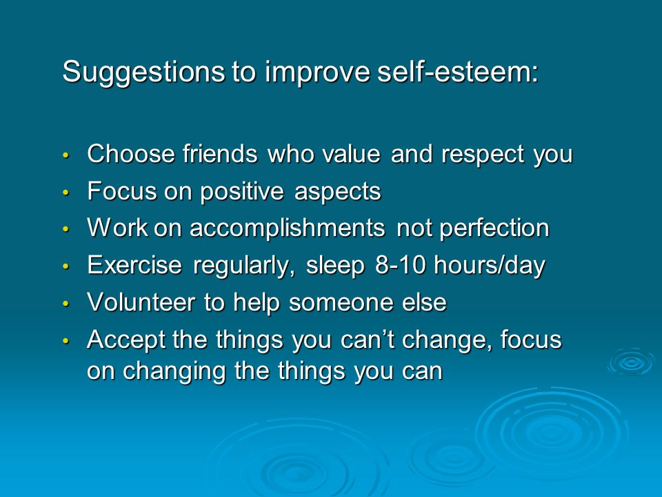 Suggestions to improve self-esteem: