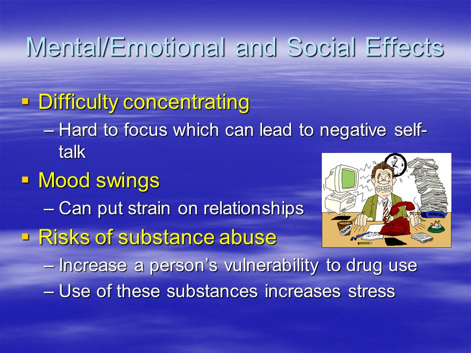 Mental/Emotional and Social Effects