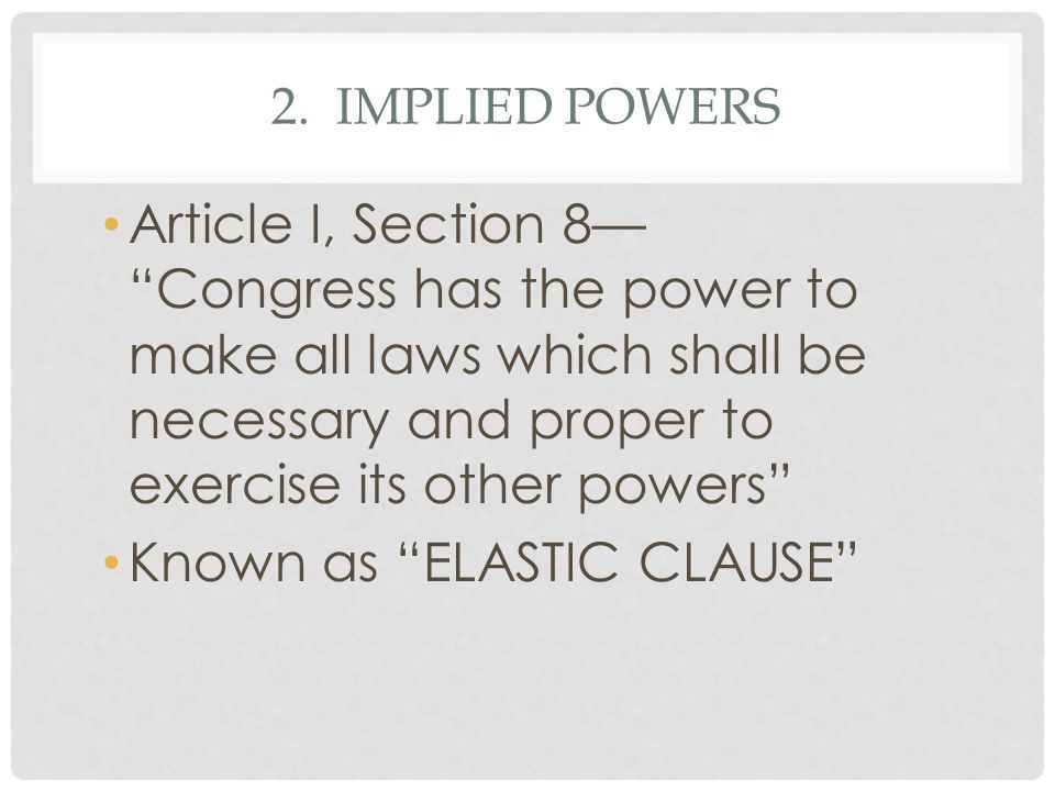 Known as ELASTIC CLAUSE
