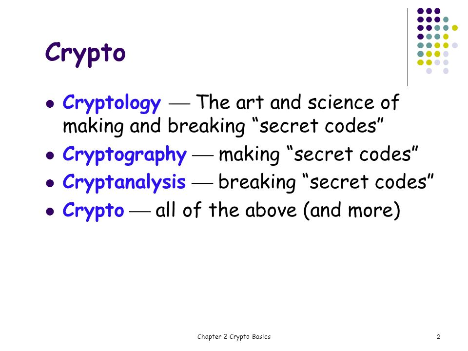 Crypto Cryptology The Art And Science Of Making Breaking Secret Codes Cryptography