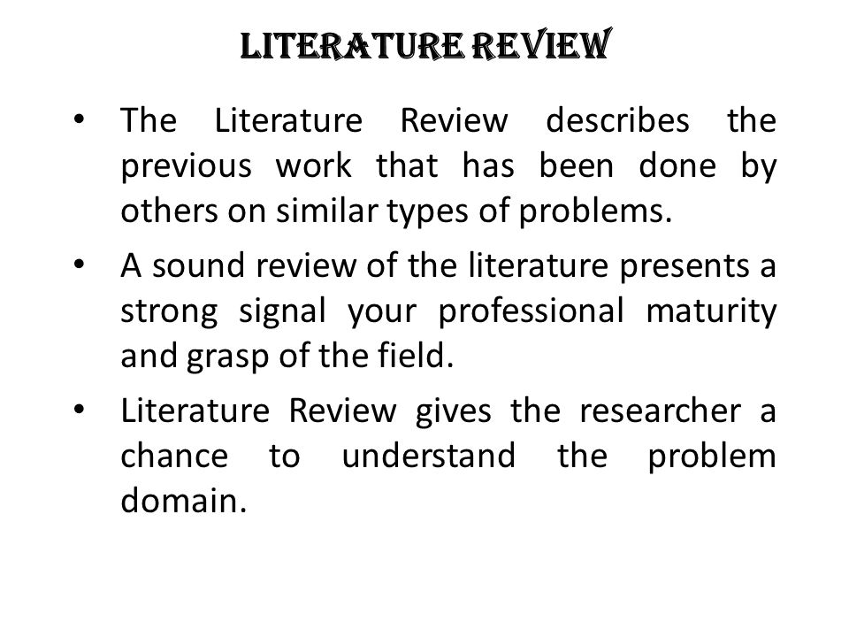 Literature Review The Literature Review Describes The Previous