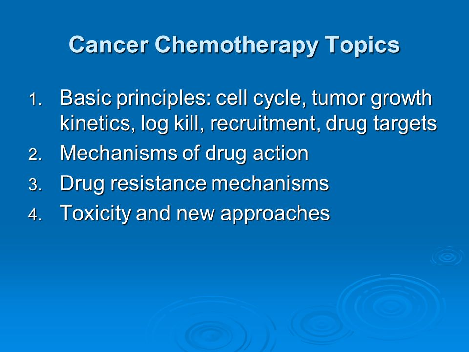 Cancer Chemotherapy Topics
