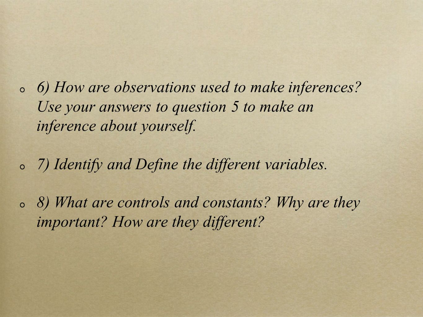 6) How are observations used to make inferences
