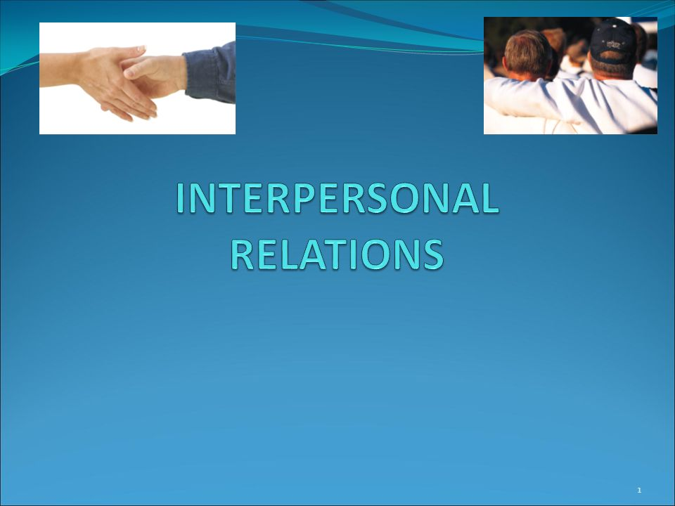 Interpersonal Relationships Essay
