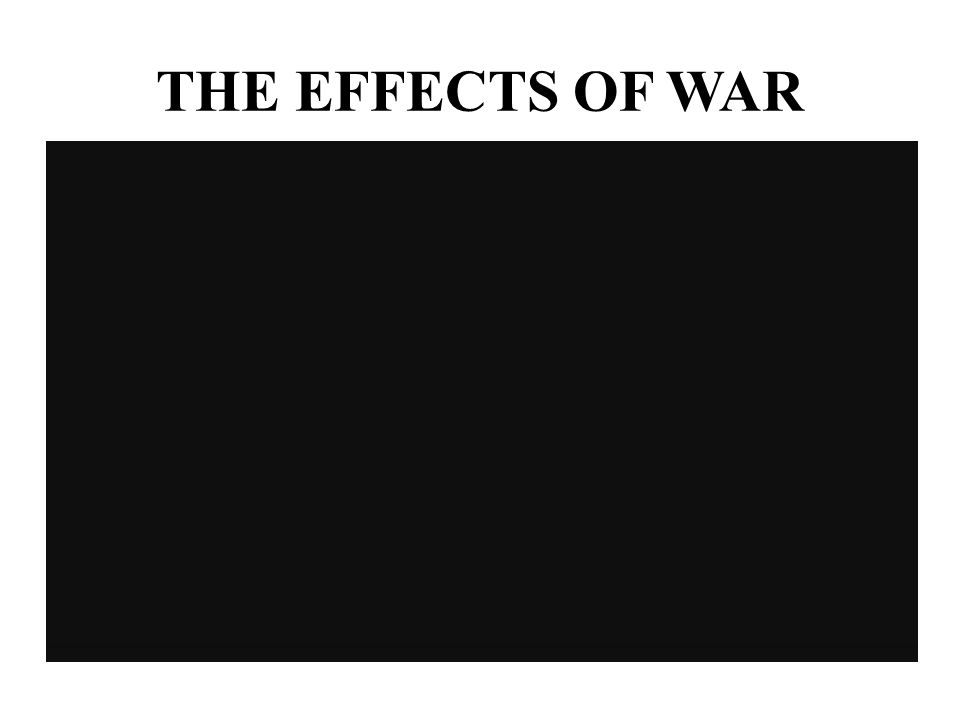 Effects of war and peace on