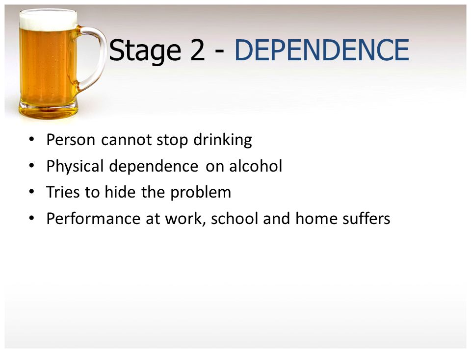 Stage+2+-+DEPENDENCE+Person+cannot+stop+