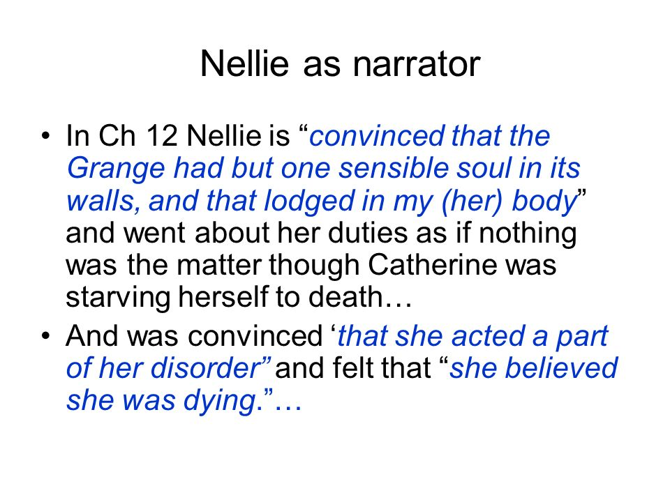 Nelly dean as an unreliable narrator