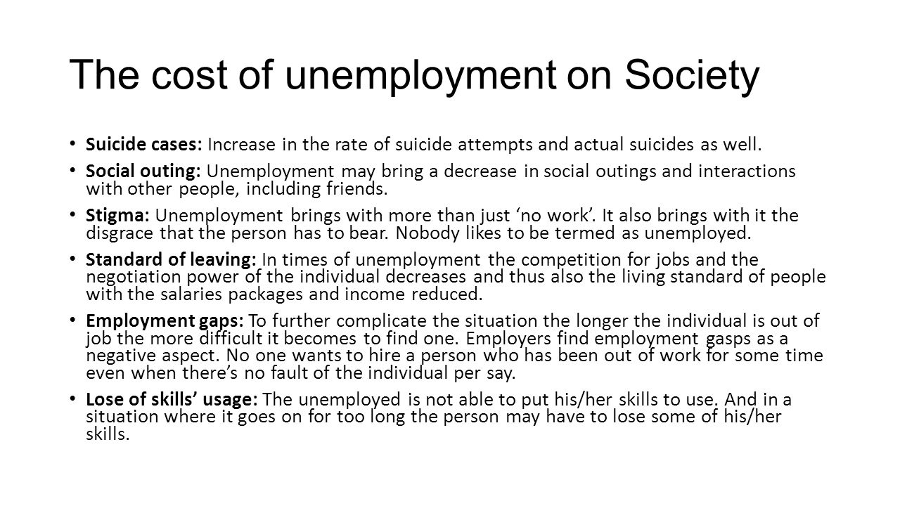 What are the effects of unemployment on our society? (India)