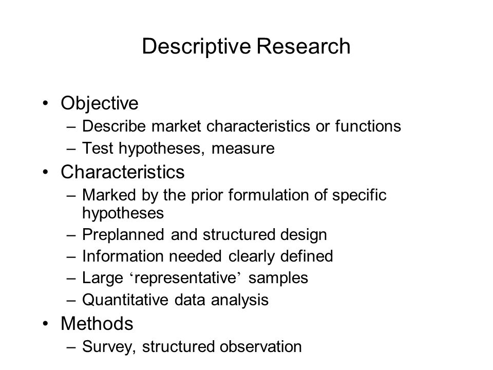 define descriptive research methods The 3 basic types of descriptive research methods by jamie hale there are three main types of descriptive methods: observational methods,.