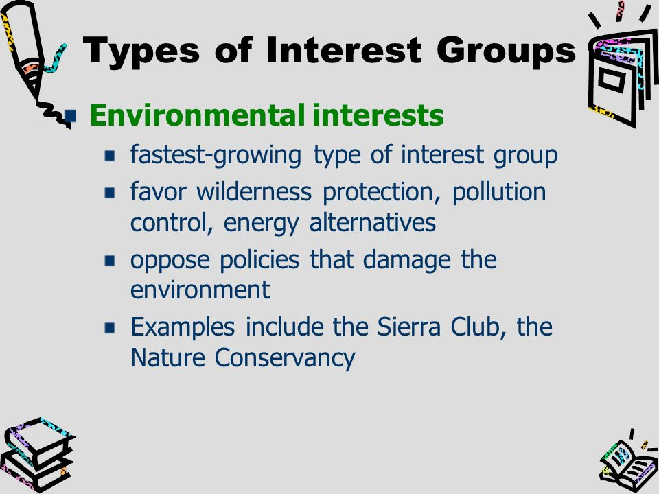 types of interest groups The influence of interest groups on eu (european union) decision-making poses  a  the first type of conflict has been addressed in various case studies on eu.
