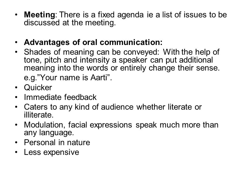 the nature of oral communication The transition from oral to written culture  knowledge and discussion in greece seems to have been based upon oral communication rather than books,.