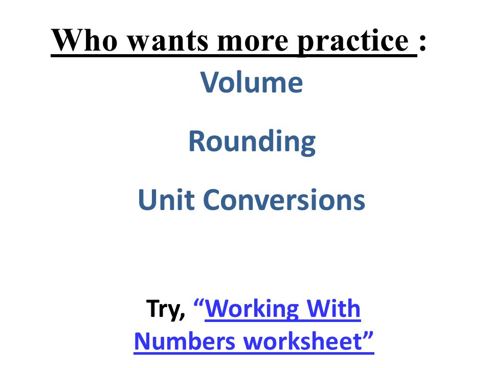Who wants more practice : Try, Working With Numbers worksheet