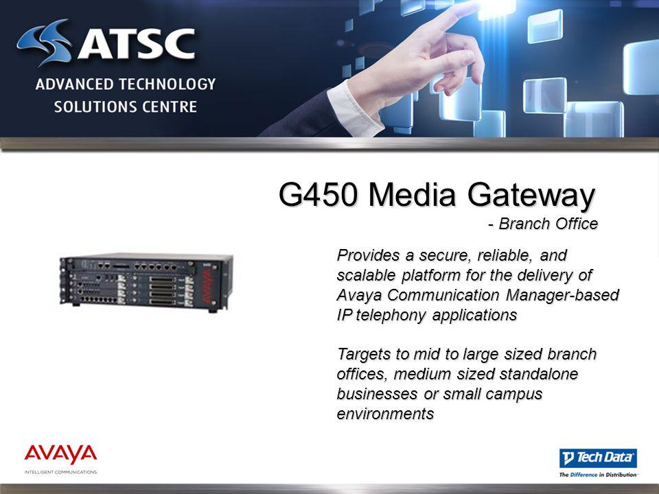 G450 Media Gateway - Branch Office