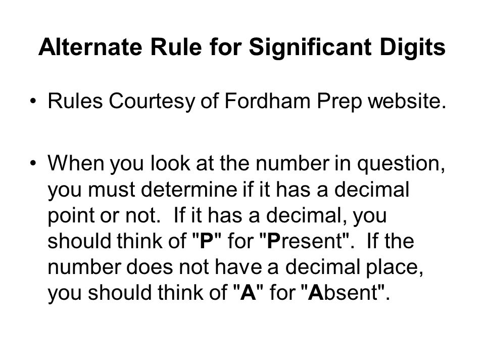 Alternate Rule for Significant Digits