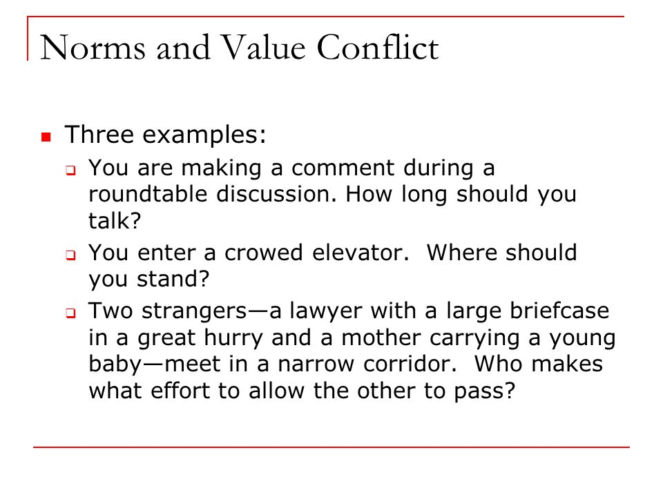 value conflicts I love values people tend to know that about me and so i often get presented with values questions from colleagues or friends and one of the most common questions that seems to come up has to do with what to do with supposed values conflicts.