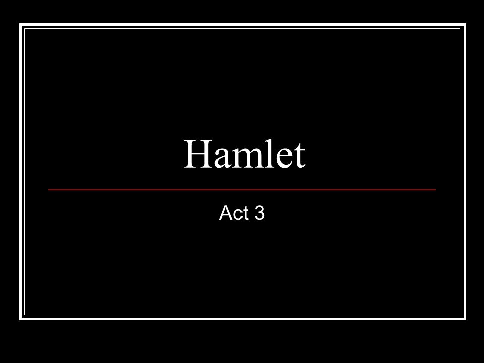 hamlet act i essay Free hamlet papers, essays, and research papers  the suicidal comes into  play towards the beginning of the story during act 1 [tags: hamlet essays.