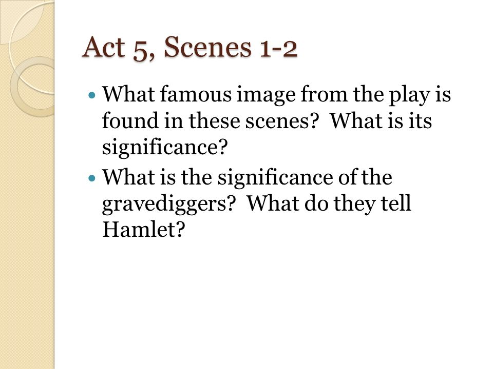 what is the significance of hamlets So while hamlet's mourning clothes, sighs and tears 'seem' to express his grief,  hamlet insists they are not significant: his inner feelings are his.