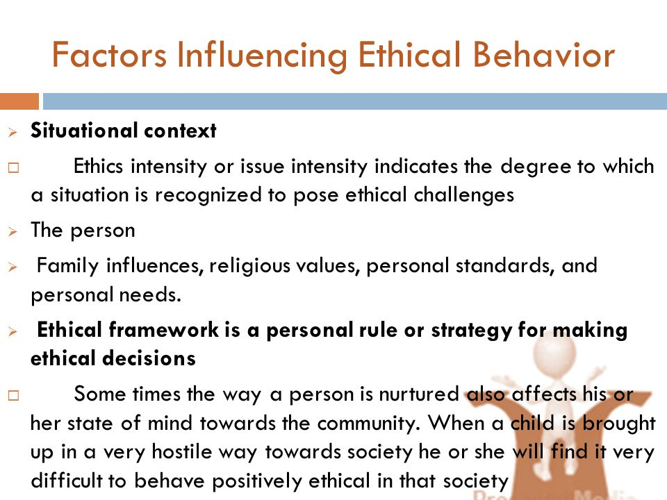 Factors Influencing Ethical Behavior