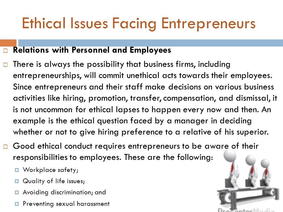 Ethical Issues Facing Entrepreneurs