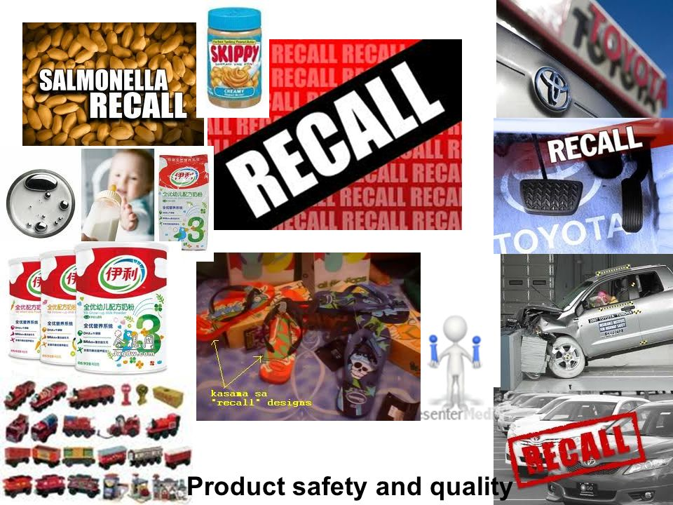 Product safety and quality