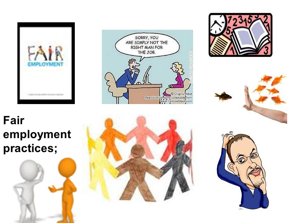 Fair employment practices;