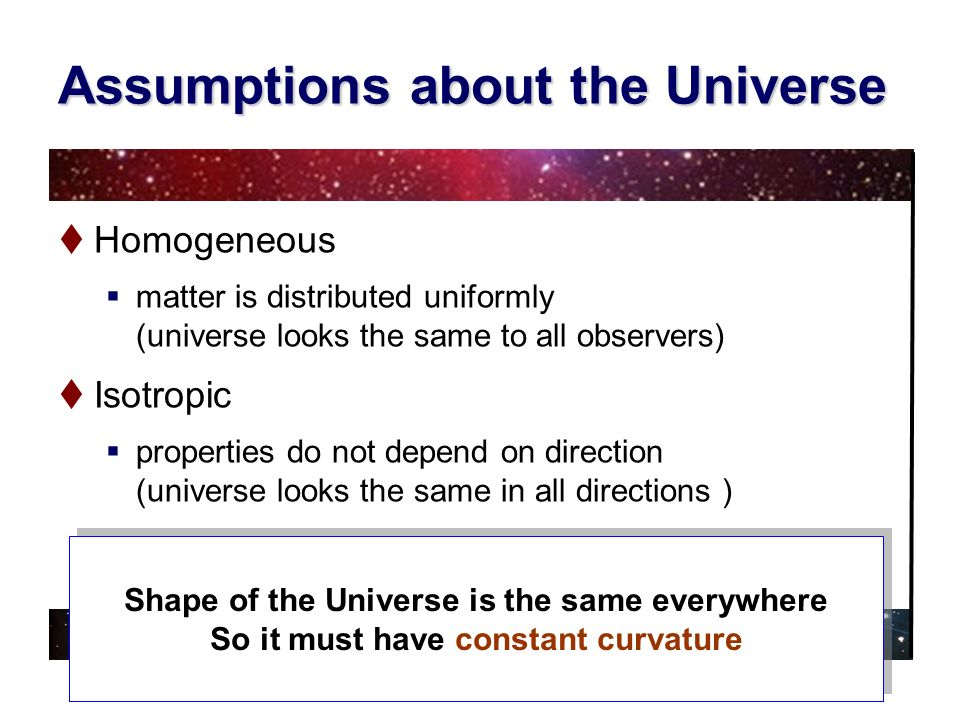 Assumptions about the Universe