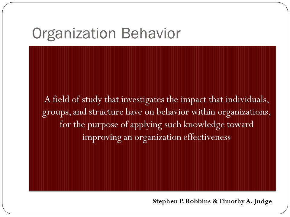Organization Behavior