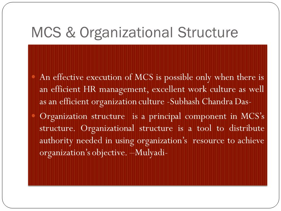MCS & Organizational Structure